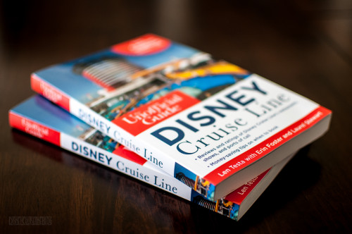 The Unofficial Guide To The Disney Cruise Line Book