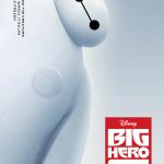 Big Hero 6 Baymax Movie Poster