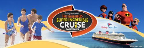 Incredible Super Incredible Cruise Sweepstakes 2015