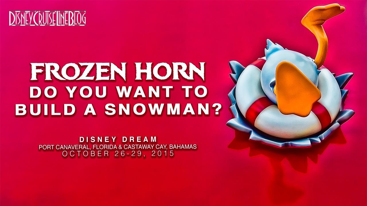 Disney Dream Frozen Horn