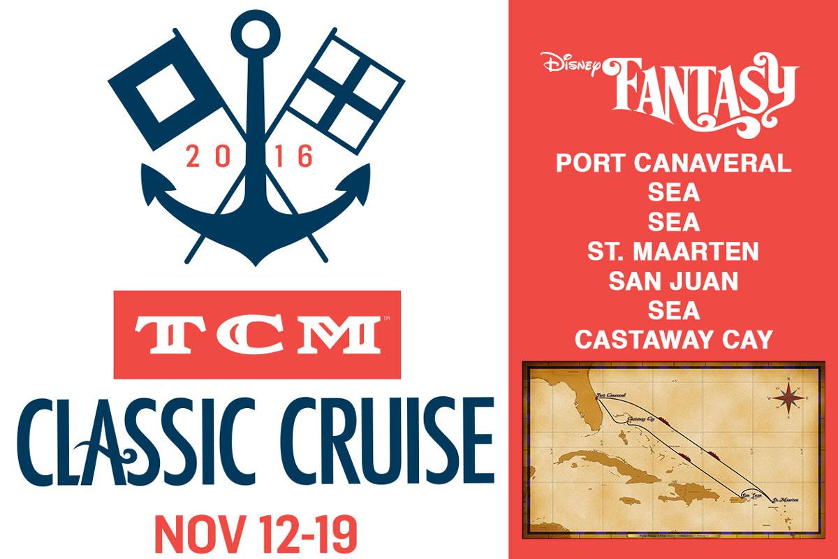 TCM Classic Cruise Itinerary Fantasy 2016