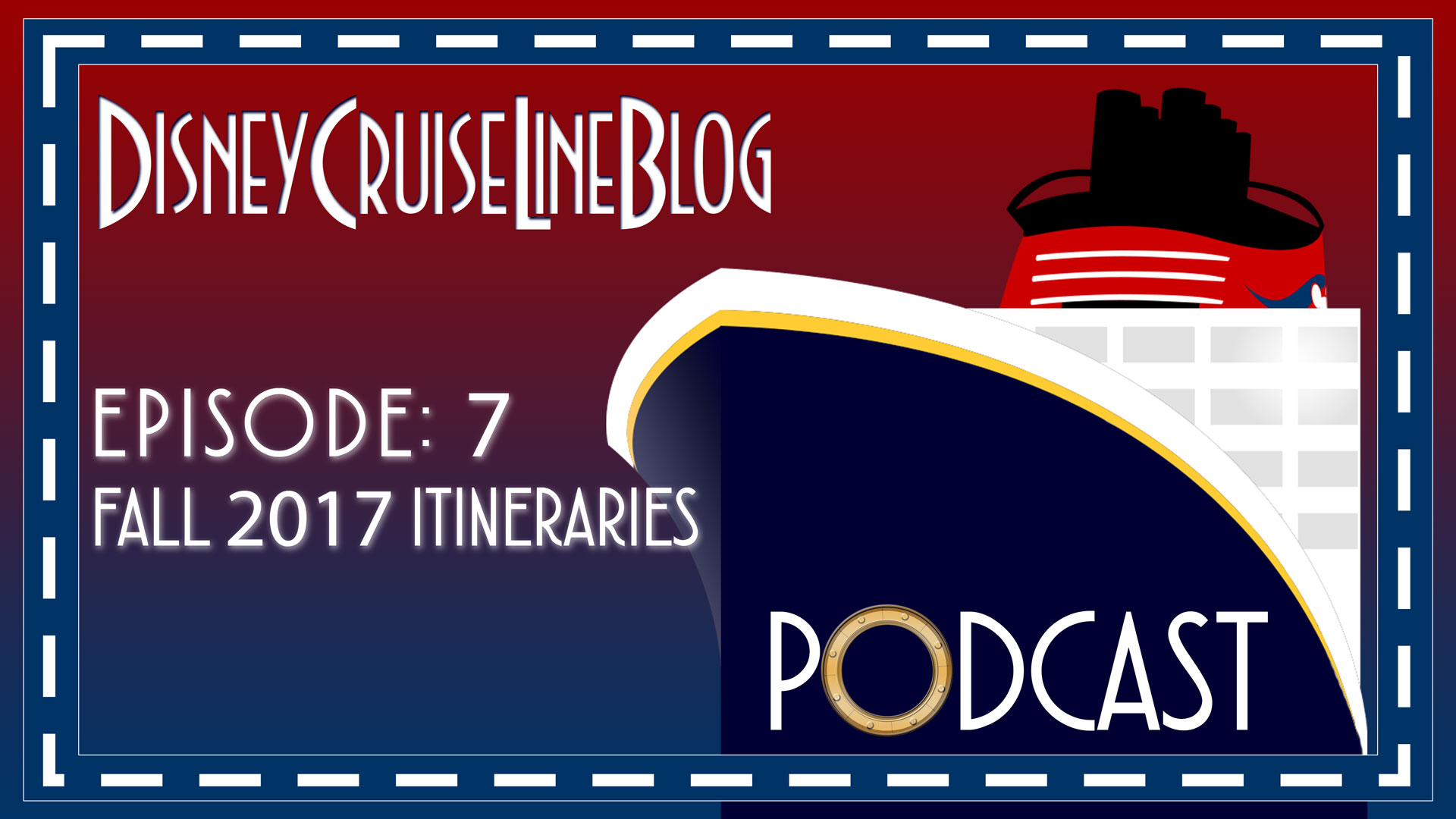 DCL Blog Podcast Episode 7 Fall 2017 Itineraries