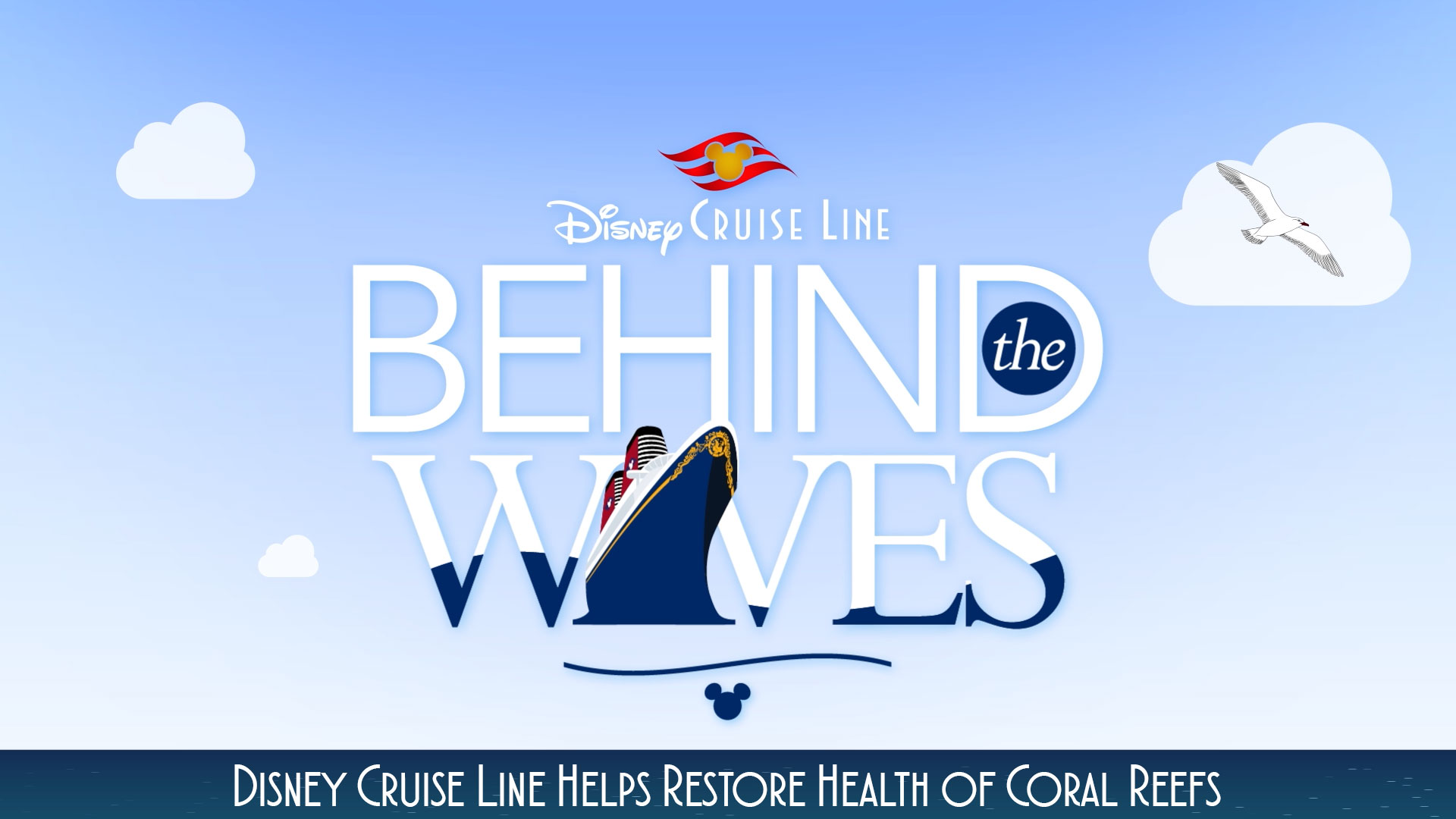 DCL Behind The Waves Coral Reefs