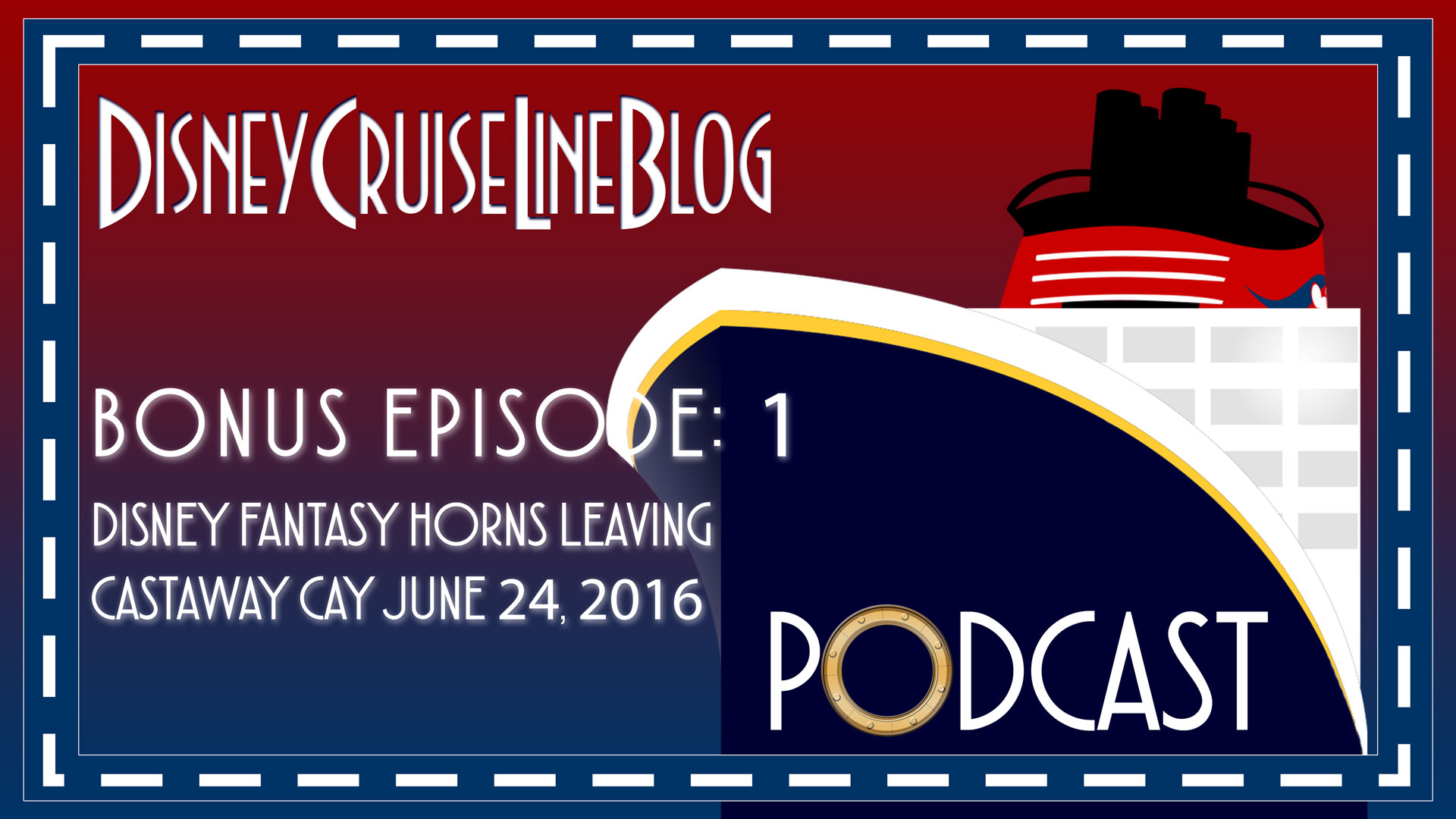 DCL Blog Podcast Bonus Episode 1 Disney Fantasy Horns