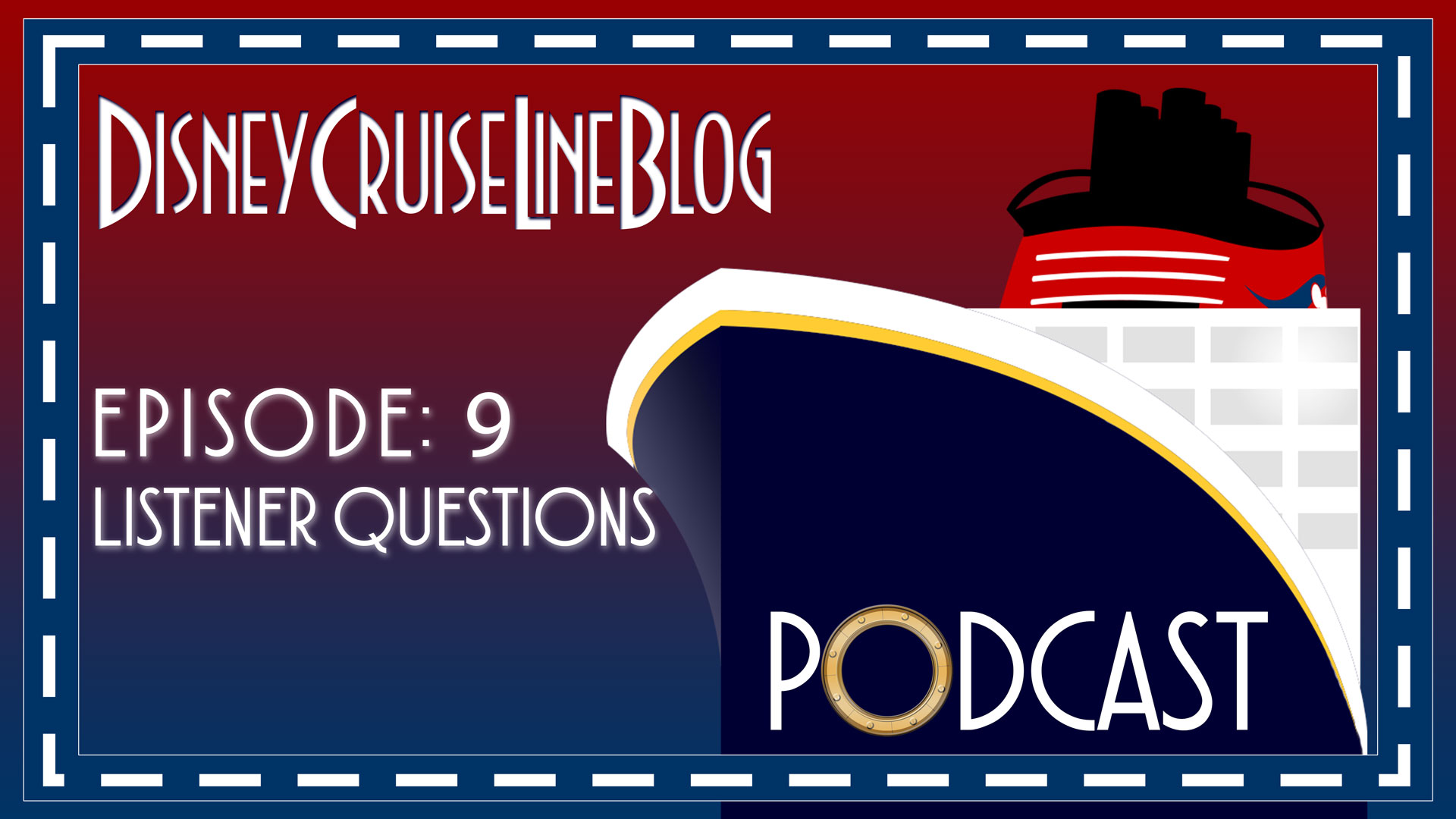 DCL Blog Podcast Episode 9 Disney Listener Questions