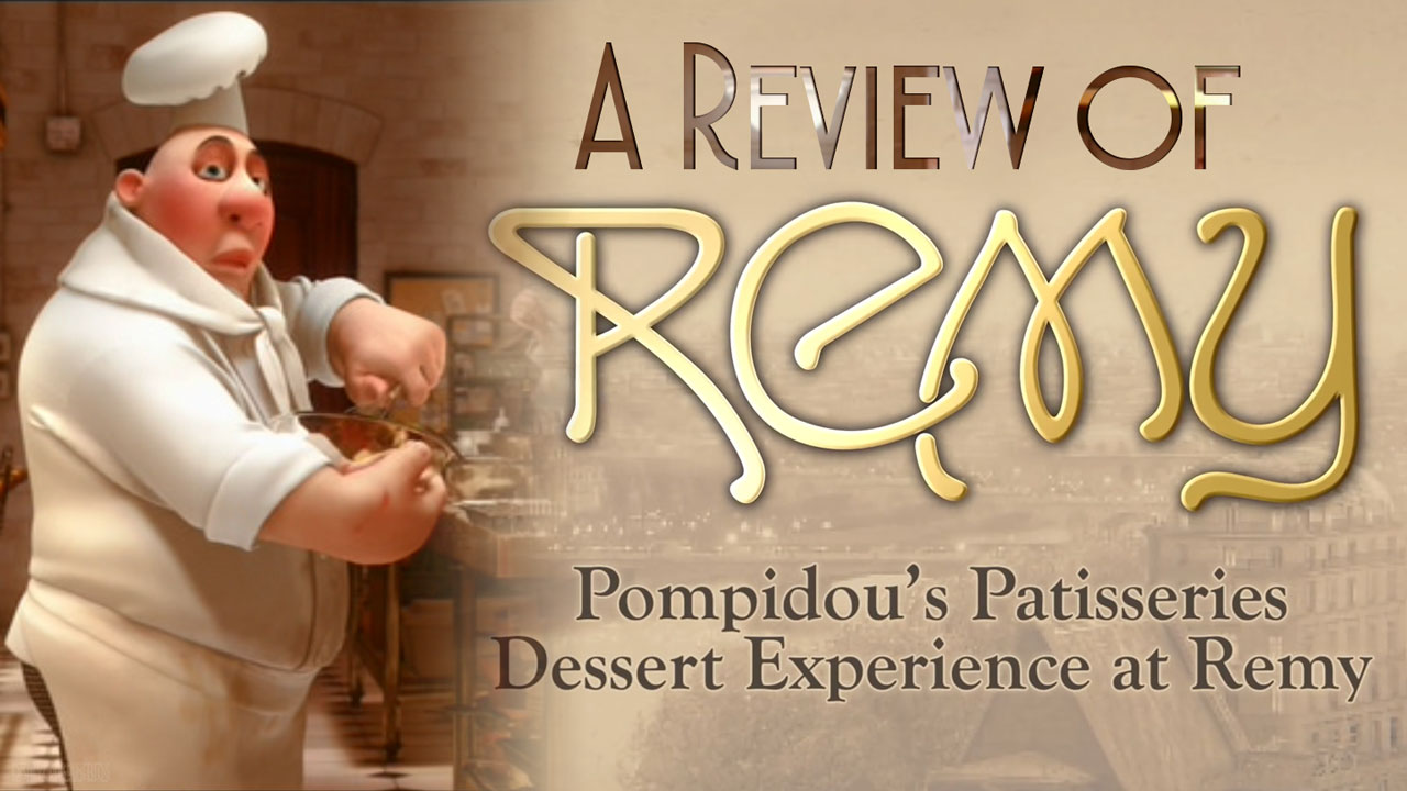 Remy Dessert Experience Review