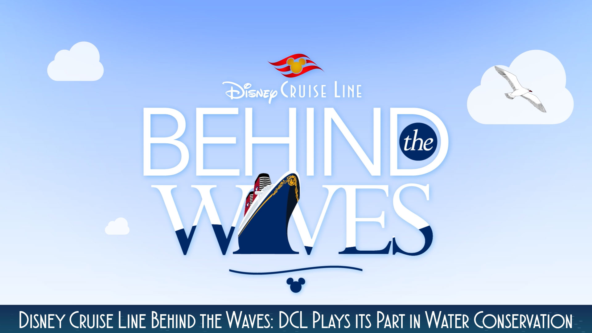 Dcl Behind The Waves Water Conservation