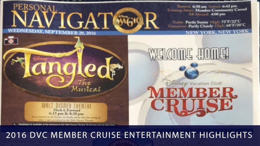 DVC Member Cruise 2016 Magic Highlights