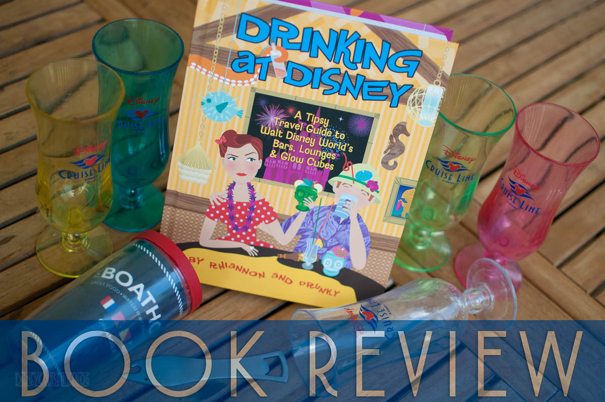 Drinking At Disney Book Review