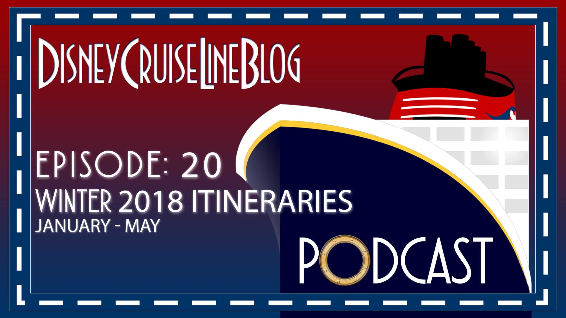 Dcl Blog Podcast Episode 20 Winter 2018 Itineraries