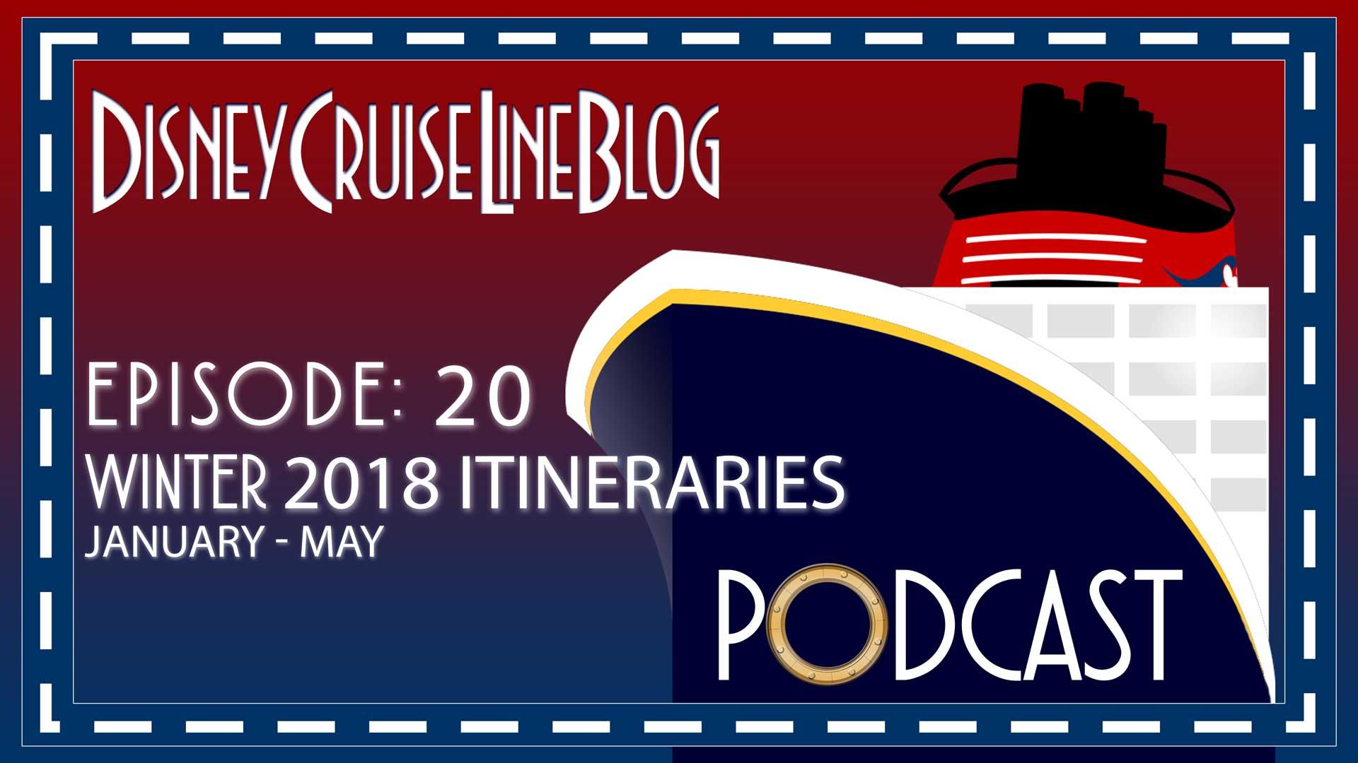 Disney Cruise Line Blog Podcast Episode 20 Winter 2018