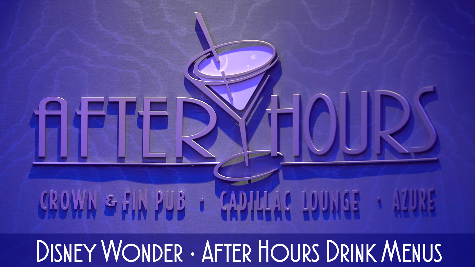 Disney Wonder After Hours Drink Menus