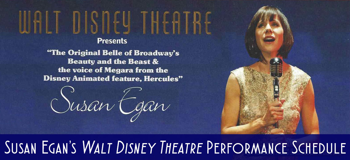 Susan Egan Walt Disney Theatre Performance Schedule