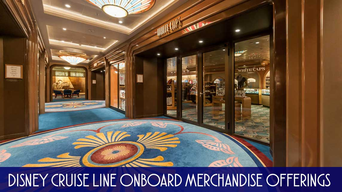 DCL Onboard Merchandise Offerings