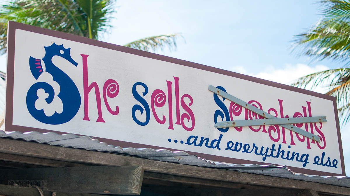 She Sells Sea Shells And Everything Else Sign Castaway Cay