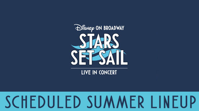 Disney On Broadway Stars Set Sail Summer 2017