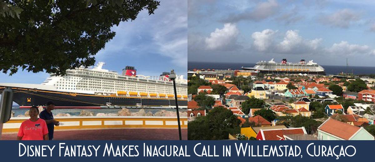 Disney Fantasy Curacau Inagural Call 20170702