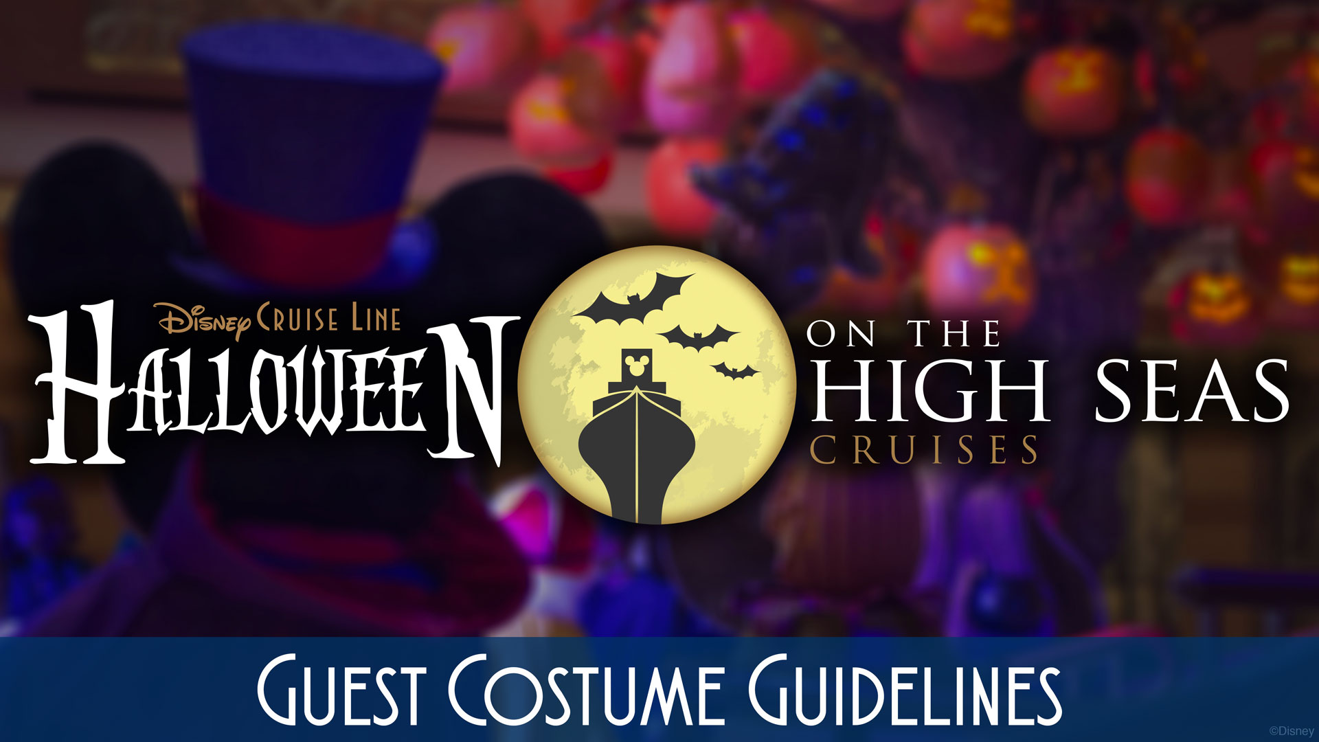 DCL HotHS Guest Costume Guidelines