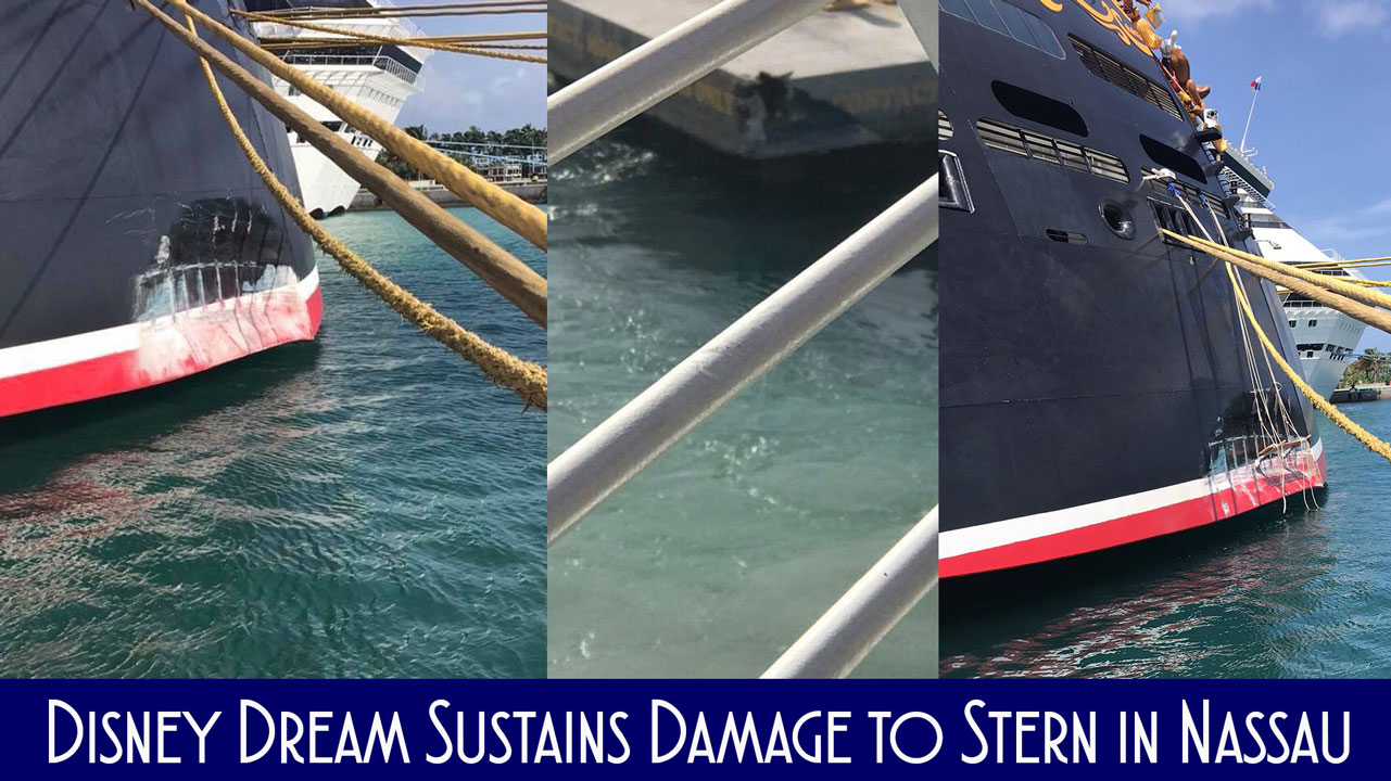 Disney Dream Sustains Damage To Stern In Collision With