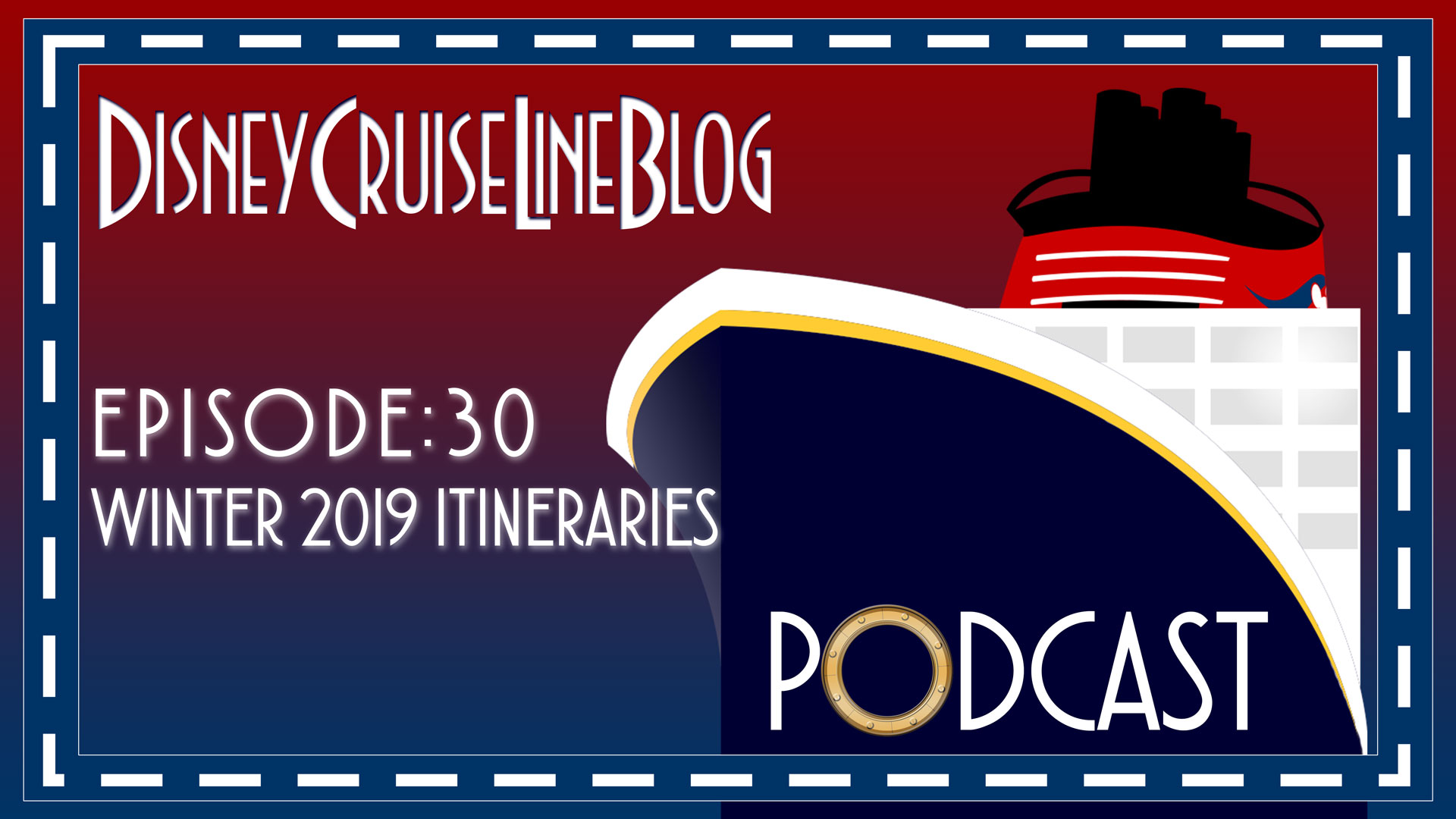 DCL Blog Podcast Episode 30 Winter 2019 Itineraries