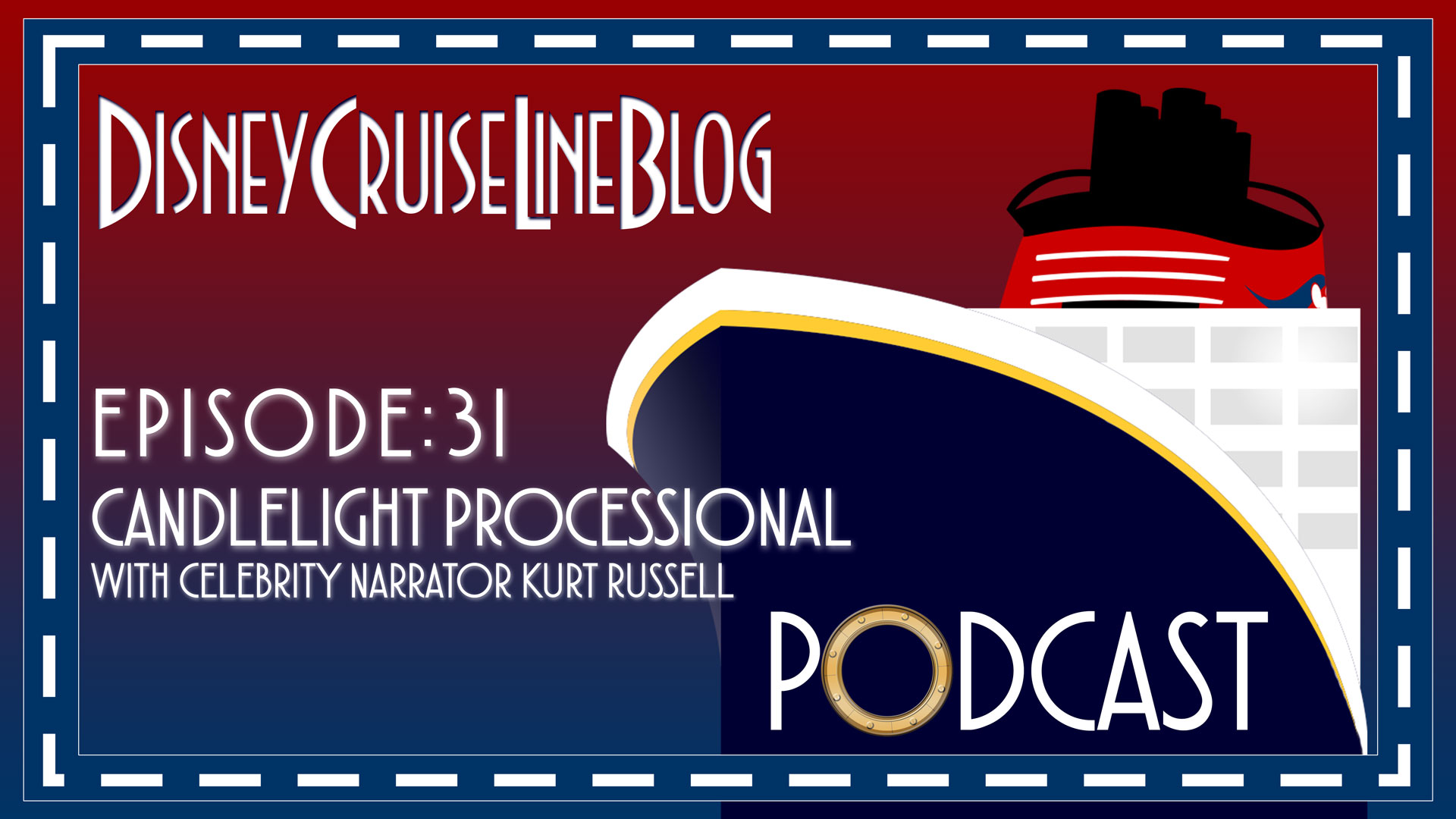 DCL Blog Podcast Episode 31 Candlelight Processional Kurt Russell