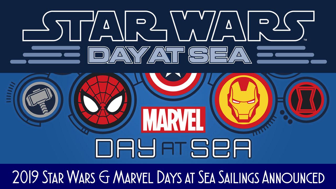 Marvel Star Wars Day At Sea 2019