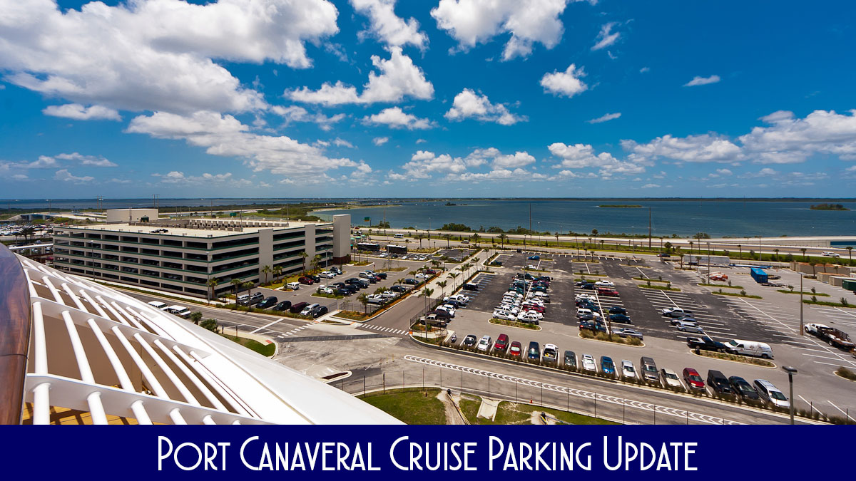 Port Canaveral Cruise Parking Update