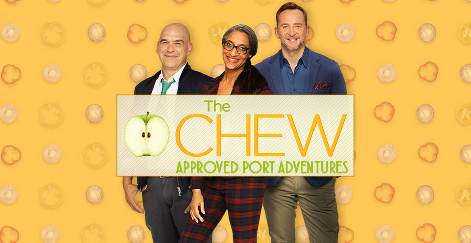 The Chew Approved Port Adventures