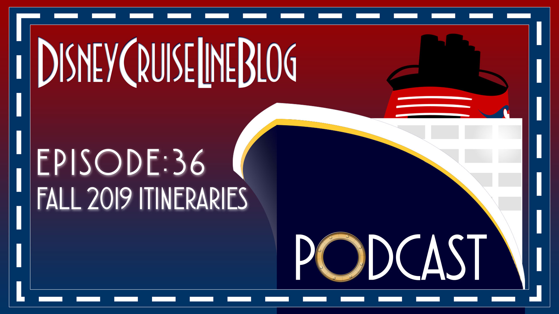 DCL Blog Podcast Episode 36 Fall 2019 Itineraries