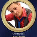 DCL Cruise Director Lee Hawkins
