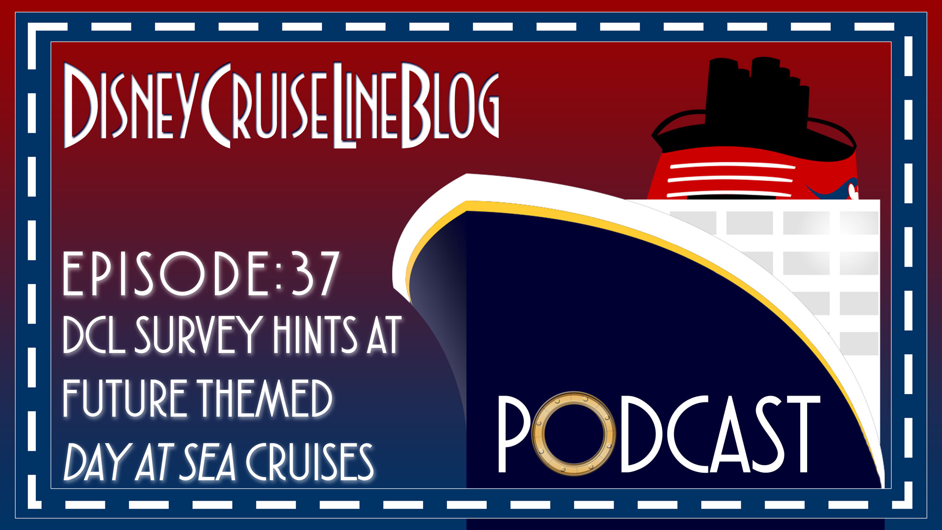 DCL Blog Podcast Episode 37 DCL Day At Sea Survey