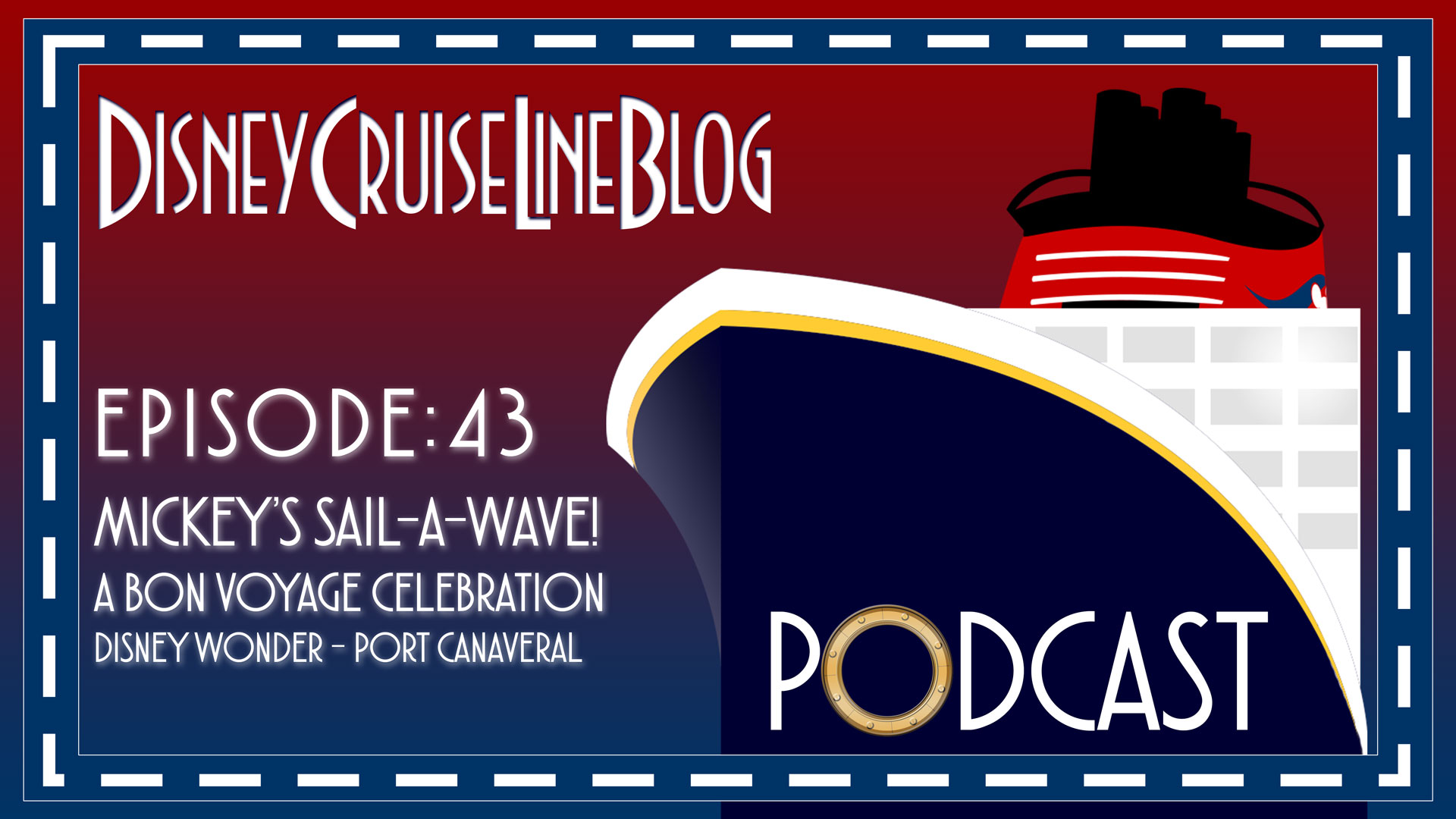 DCL Blog Podcast Episode 43 Mickeys Sail A Wave