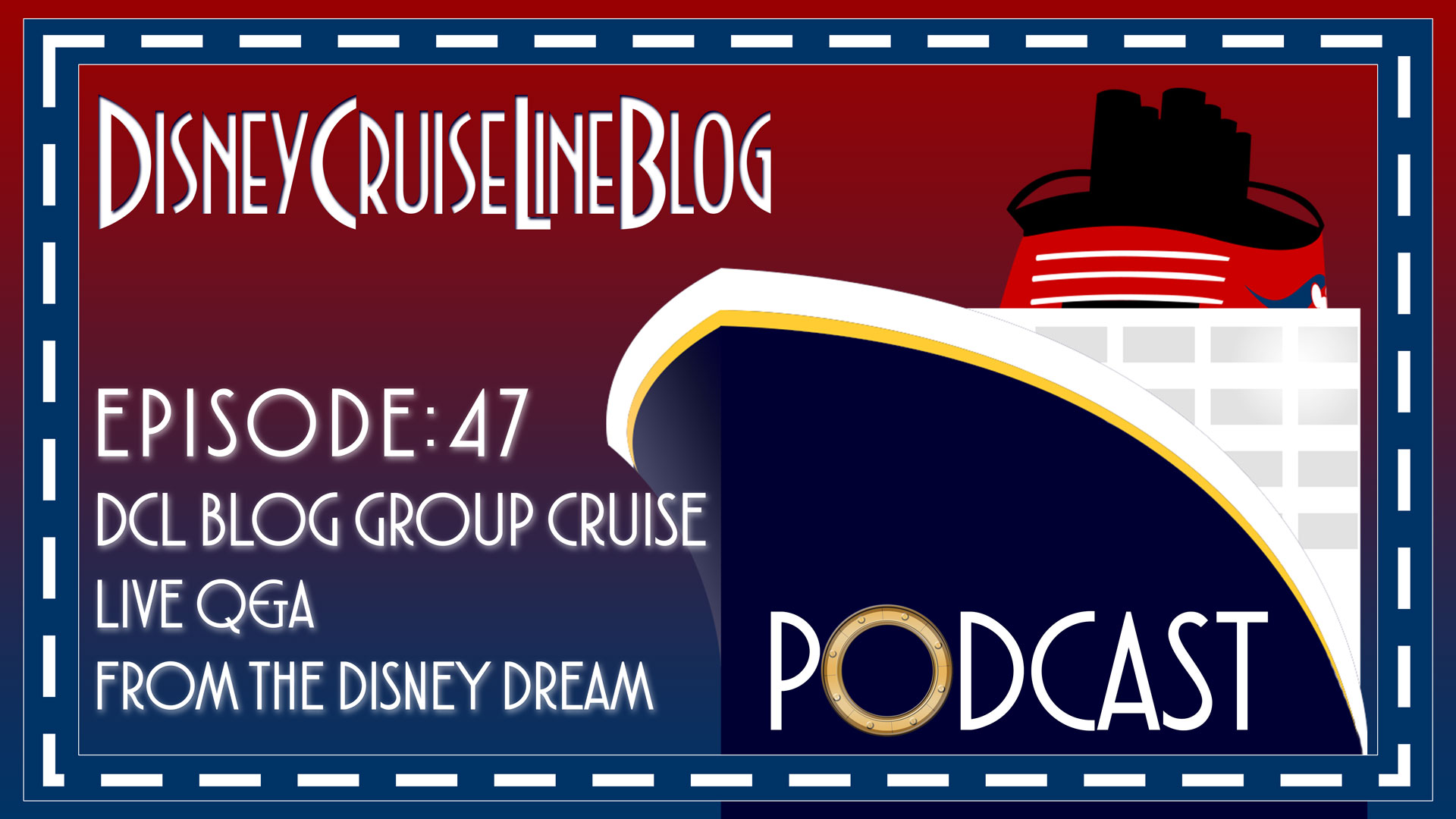 DCL Blog Podcast Episode 47 DCL Blog Group Cruise QA
