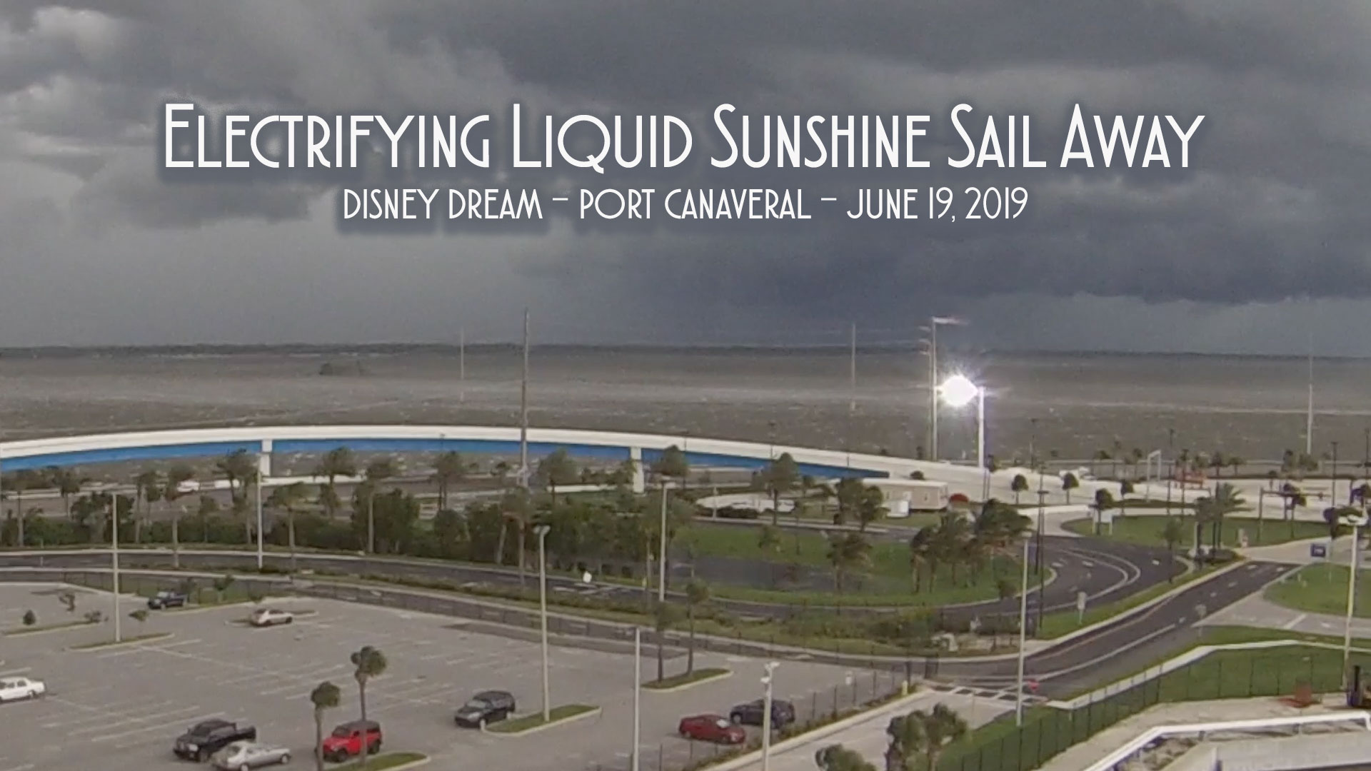 Electrifying Liquid Sunshine Disney Dream Sail Away From Port Canaveral