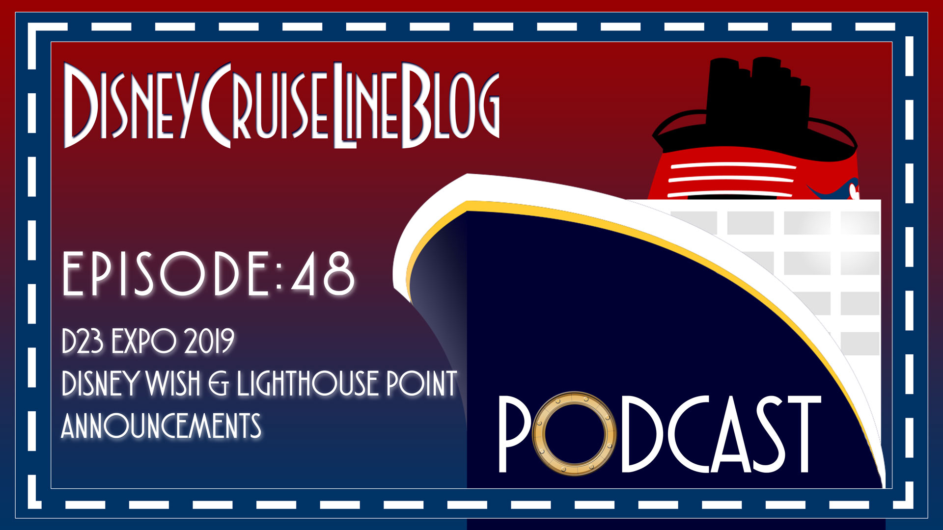 DCL Blog Podcast Episode 48 D23 Expo Wish Lighthouse Point