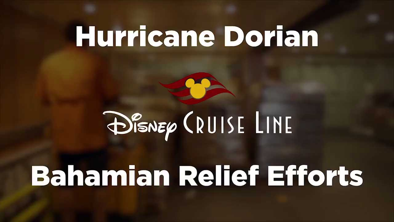 DCL Hurricane Dorian Bahamian Relief Efforts