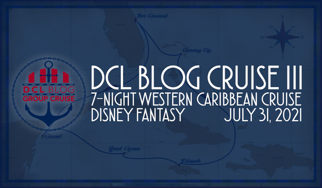 DCL Blog Cruise III Announcement
