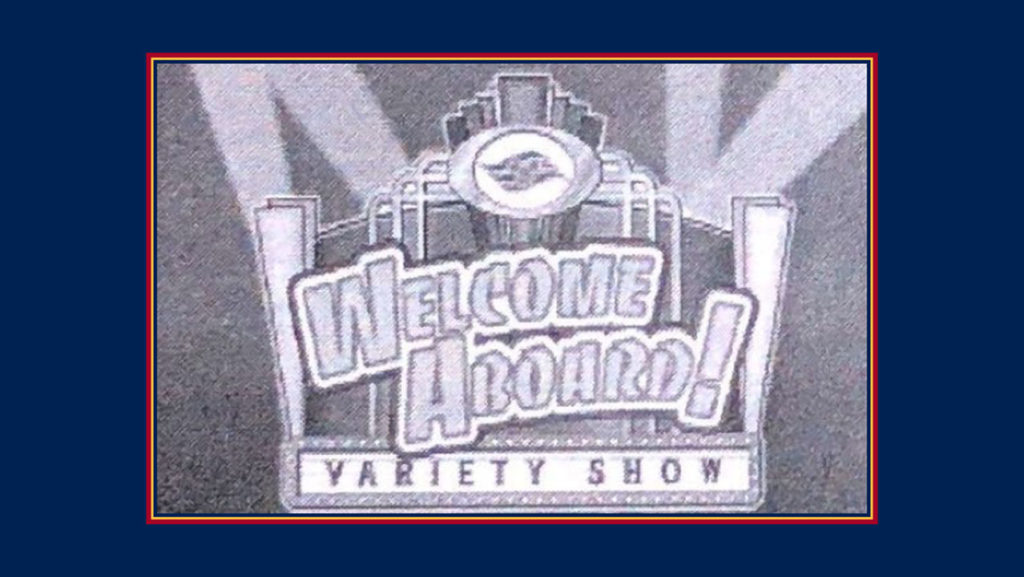 DCL WDT Welcome Aboard Variety Show