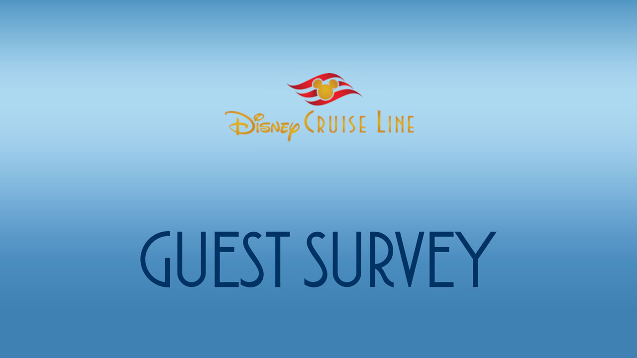 Disney Cruise Line Guest Survey