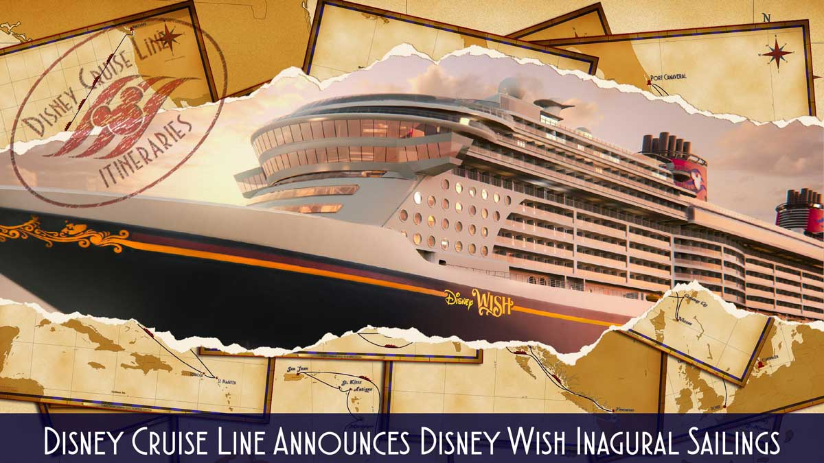 DCL Itinerary Release Wish Inagural Summer 2022