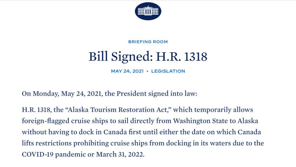 President Biden Sign HR 1318 Alaska Tourism Restoration Act 20210524